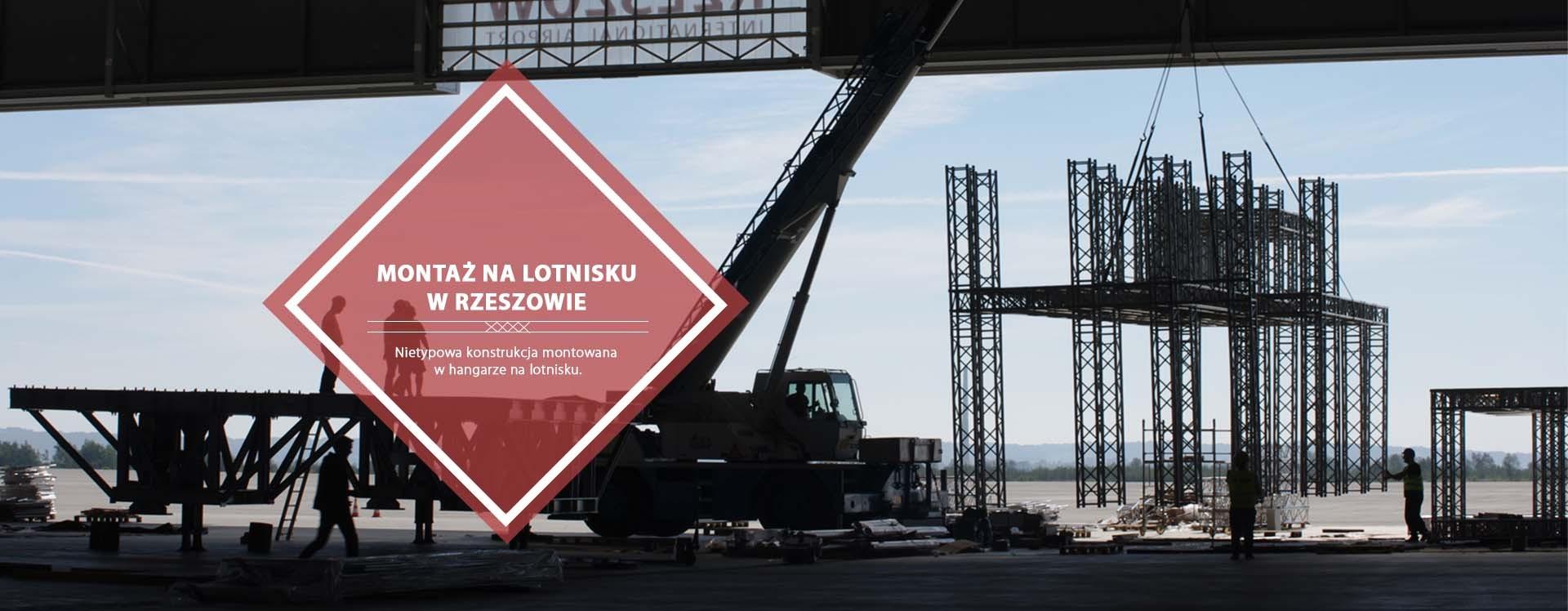 Montaż na lotnisku w Rzeszowie